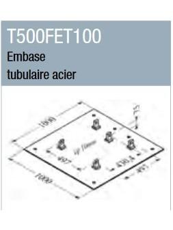 ASD - Embase tubulaire acier 1 m x 1 m pour ST 500 - T500FET100